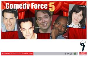 COMEDY FORCE 5 NEW PIC